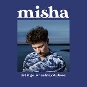 Let It Go von Misha