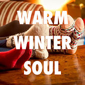Warm Winter Soul by Various Artists