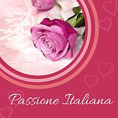 Passione Italiana de Various Artists