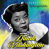 Unforgettable (Remastered) by Dinah Washington