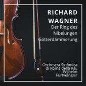Richard Wagner : Der Ring des Nibelungen - Götterdämmerung (Scala 1950) by Various Artists