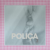 When We Stay Alive de Poliça