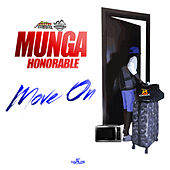 Move On (Nah Mad Ova Nuh Gyal, Pt. 2) de Munga