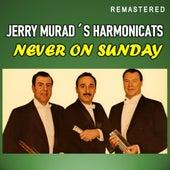 Never on Sunday (Remastered) de Jerry Murad's Harmonicats
