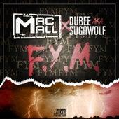 F.Y.M. by Mac Mall