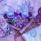 57 Muscle Relaxing Tracks de Meditación Música Ambiente