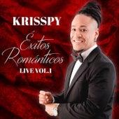 Éxitos Románticos Live, Vol. 1 de Krisspy