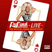 RuPaul's Drag Race Live: The Official Vegas Soundtrack de RuPaul's Drag Race Live