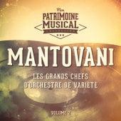 Les grands chefs d'orchestre de variété : Mantovani, Vol. 2 by Mantovani