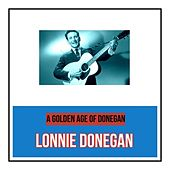 A Golden Age of Donegan by Lonnie Donegan
