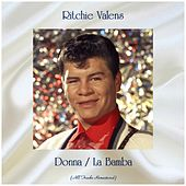 Donna / La Bamba (All Tracks Remastered) by Ritchie Valens