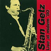 Live at Midem '80 by Stan Getz