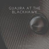 Guajira At the Blackhawk by Cal Tjader