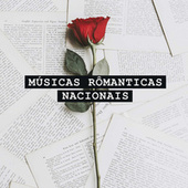 Músicas Românticas Nacionais de Various Artists