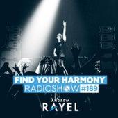 Find Your Harmony Radioshow #189 de Andrew Rayel
