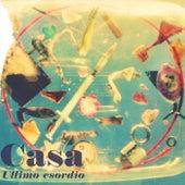 Ultimo esordio by La Casa
