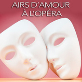 Airs d'amour à l'opéra de Various Artists