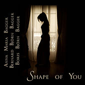 Shape Of You de Boris Björn Bagger
