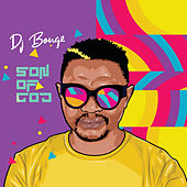 Son Of God by DJ Bongz