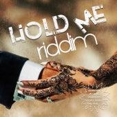 Hold Me Riddim de Various Artists
