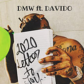 2020 Letter To You by D.M.W.