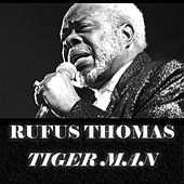 Tiger Man de Rufus Thomas