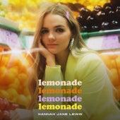 Lemonade by Hannah Jane Lewis