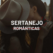 Sertanejo Românticas de Various Artists