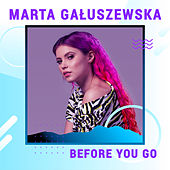 Before You Go (Digster Spotlight) de Marta Gałuszewska