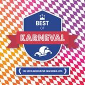 Best Of Karneval - Die erfolgreichsten Faschings-Hits von Various Artists