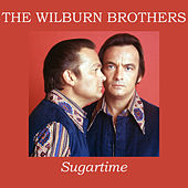 Sugartime by Wilburn Brothers