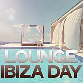 Lounge Ibiza Day (Relax Lounge Music Ibiza) by Various Artists