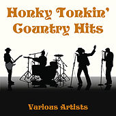 Honky Tonkin' Country Hits by Various Artists