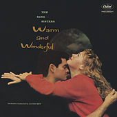 Warm And Wonderful de The King Sisters