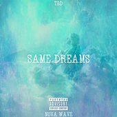 Same Dreams von Tbd
