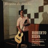 Receita De Samba de Roberto Silva