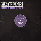 Made In France (Nitti Gritti Remix) by DJ Snake