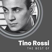 The Best of Tino Rossi von Tino Rossi