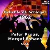 Beliebte Deutsche Schlager 1962 by Various Artists
