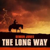 The Long Way by Demun Jones