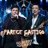 Parece Castigo de Gilberto & Gilmar