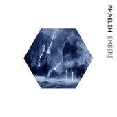 Embers by Phaeleh
