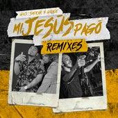 Mi Jesús Pagó (Remixes) von Smikar GV3