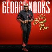 Feel Brand New de George Nooks