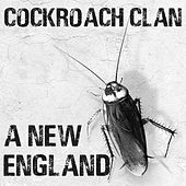 A New England de Cockroach Clan