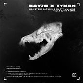 Monster (HELLBOUND! Remix) de Kayzo