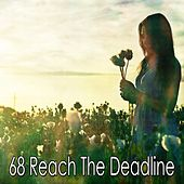 68 Reach the Deadline by Yoga Workout Music (1)