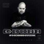 Mobbmuzik by C-Dubb