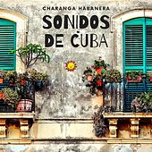Sonidos de Cuba de Charanga Habanera
