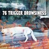 76 Trigger Drowsiness by Deep Sleep Music Academy